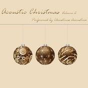 Acoustic Christmas Volume 2 Songs