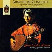 Rivera Plays Kapsberger, Pellegrini, Negri, Corbetta, Castaldi, Bartolotti & Piccinini Songs