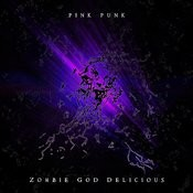 Zombie God Delicious Songs