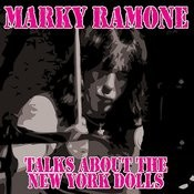 Marky Ramone Talks About The New York Dolls (Interview) Song