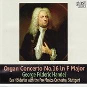 Handel: Organ Concerto No. 16 In F Major Songs