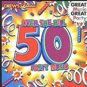 Over The Hill 50 Party Music Songs