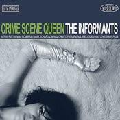 Crime Scene Queen Songs