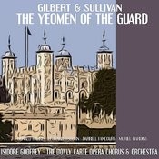 The Yeoman Of The Guard: Overture Song