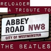 Reloader: A Tribute To The Beatles Songs