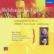 Walton: Belshazzar's Feast; Coronation Te Deum Songs