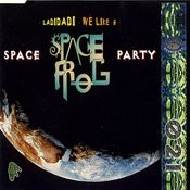 Space Party (Hardtrance Single Version) Song