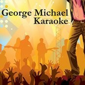 George Michael Karaoke Songs