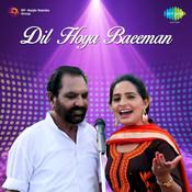 Dil Hoya Baeeman Songs