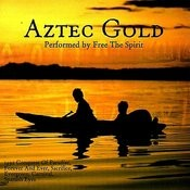Aztec Gold Songs