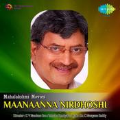 Maanaanna Nirdhoshi Songs