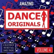 Amazing Dance Originals - Vol. 4 Songs