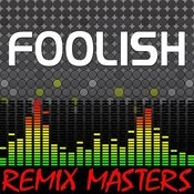 Foolish (Re-Mix Package For Dj's) Songs