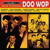 Old School Doo Wop, Vol. 3 Songs