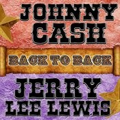 Back To Back: Johnny Cash & Jerry Lee Lewis Songs