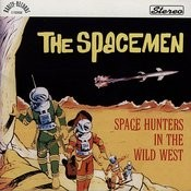 Space Hunters In The Wild West Songs