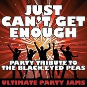Just Can't Get Enough (Party Tribute To The Black Eyed Peas) Songs