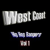 West Coast Hip Hop Bangers - Vol 1 Songs