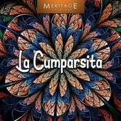 Meritage World: La Cumparsita Songs