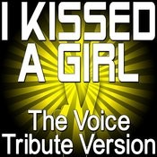 I Kissed A Girl - The Voice Tribute Version Songs
