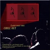 Chill Out - Ladies Make Vibes Songs