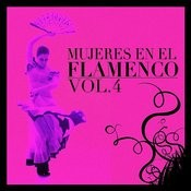 Mujeres En El Flamenco Vol.4 Songs
