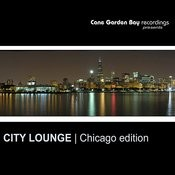 City Lounge   Chicago Edition Songs