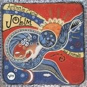 Antonio Carlos Jobim And Friends Songs