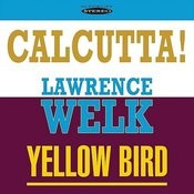 Calcutta! / Yellow Bird Songs