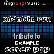 Midnight Run (Tribute) [Cover Version] Songs