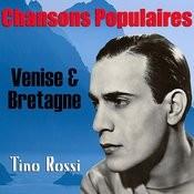 Chansons Populaires - Venise & Bretagne Songs