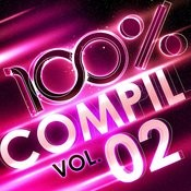 100 % Compil Vol. 2 Songs