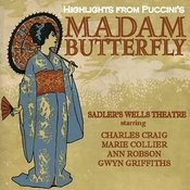Hightlights From Puccini's Madame Butterfly - Sadler's Wells Theatre Songs