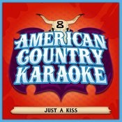 Just A Kiss - Sing Country Like Lady Antebellum - Single Songs