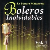Voces Romanticas De La Sonora Matancera - Boleros Inolvidables Volume 4 Songs