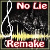 No Lie Song