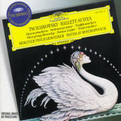 Tchaikovsky: Ballet Suites (Swan Lake; The Sleeping Beauty; The Nutcraker) Songs