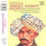 Khansahib Abdul Karim Khan - Hindustani Classical  Songs