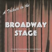 Coastal Communities Concert Band - Tribute To The Broadway Stage Songs