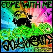 Come With Me: Electro Anthems Songs