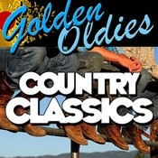 Golden Oldies: Country Classics Songs