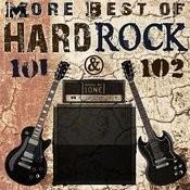 More Best Of Hard Rock 101 & 102 Songs