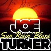 Sun Risin' Blues Songs