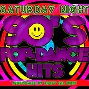Saturday Night: 90's Pop-Dance Hits Songs
