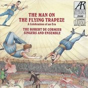 The Man On The Flying Trapeze - A Celebration Of An Era Songs