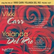 The Hits Of Vikki Carr / Yolanda Del Rio Songs