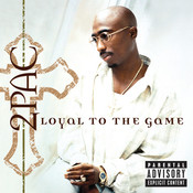 Loyal To The Game Songs