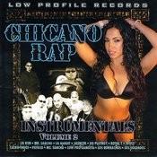 Chicano Rap Instrumentals Vol. 2 Songs