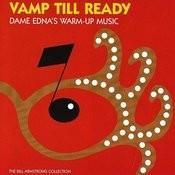 Vamp Till Ready Songs