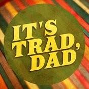 It's Trad Dad! Songs